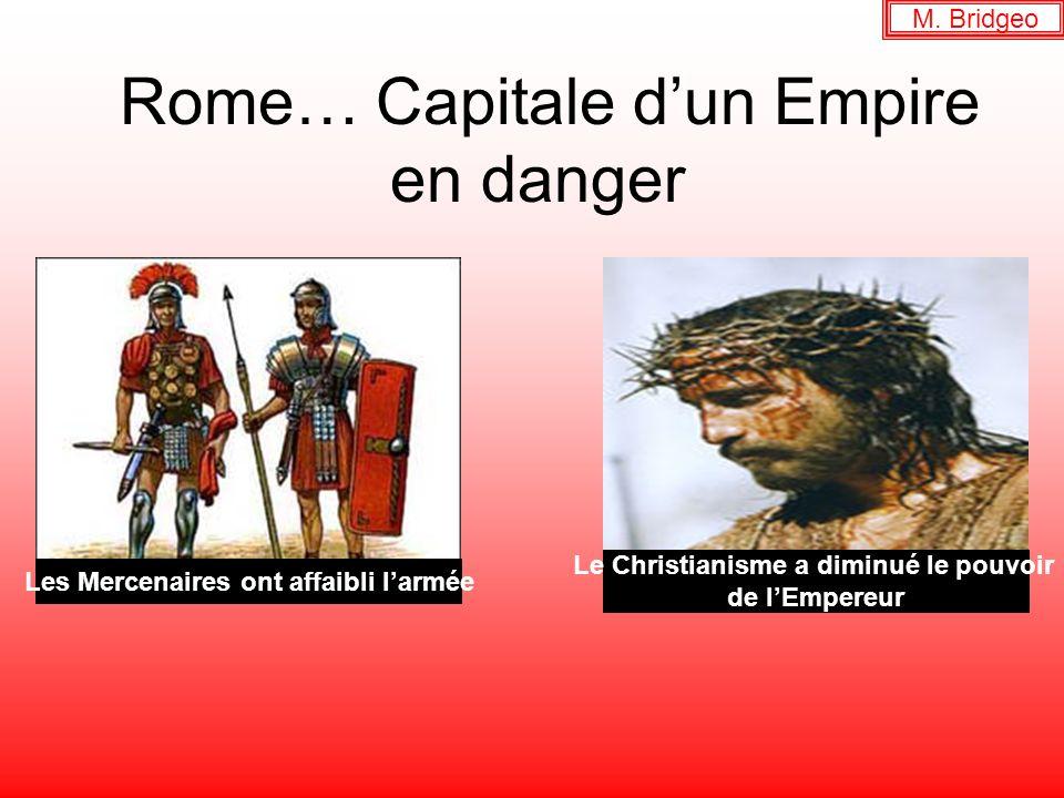 Rome… Capitale d'un Empire en danger
