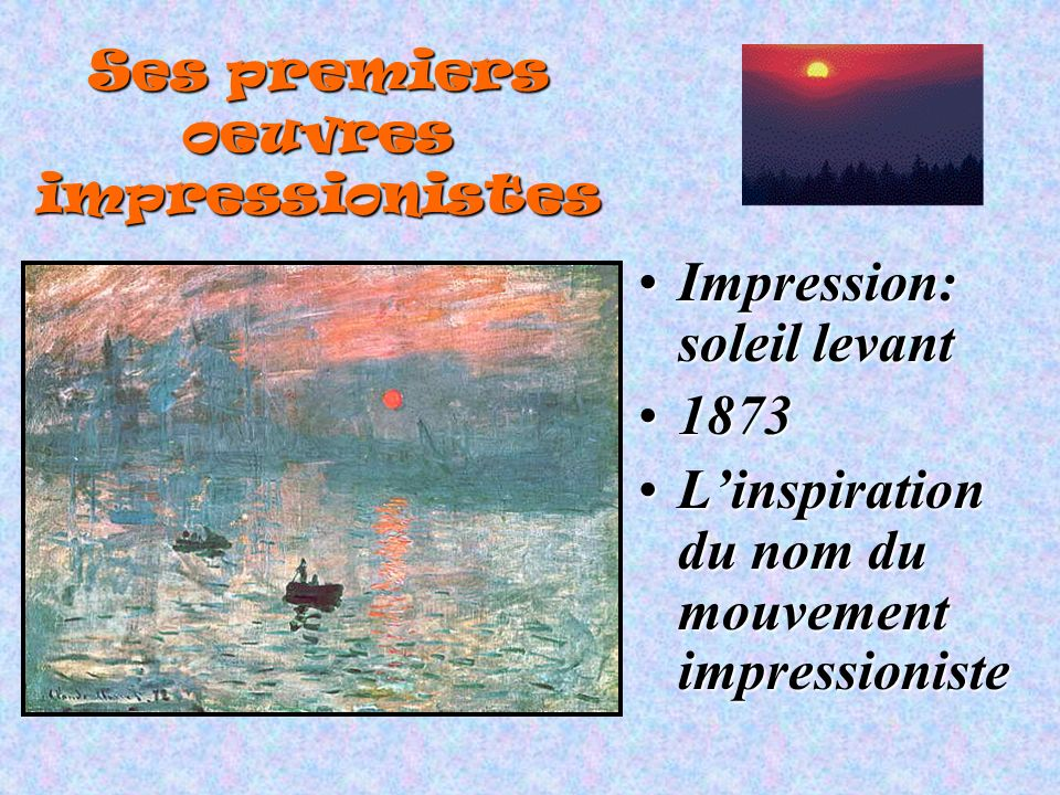Ses premiers oeuvres impressionistes