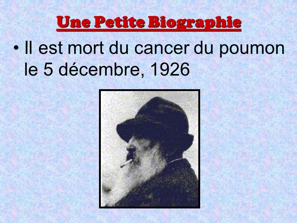 Il est mort du cancer du poumon le 5 décembre, 1926