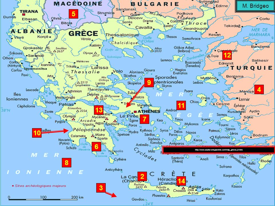M. Bridgeo 5 12 9 4 11 13 7 10 6 http://www.alpha-omegaonline.com/map_greece_fr.htm. 8 2 14 3