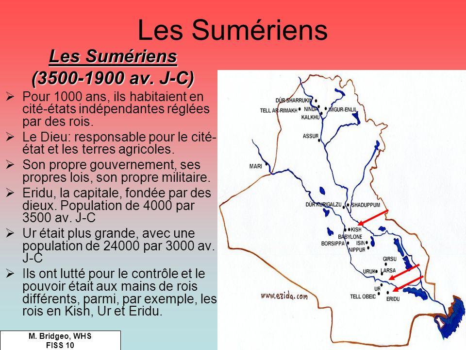 Les Sumériens Les Sumériens (3500-1900 av. J-C)