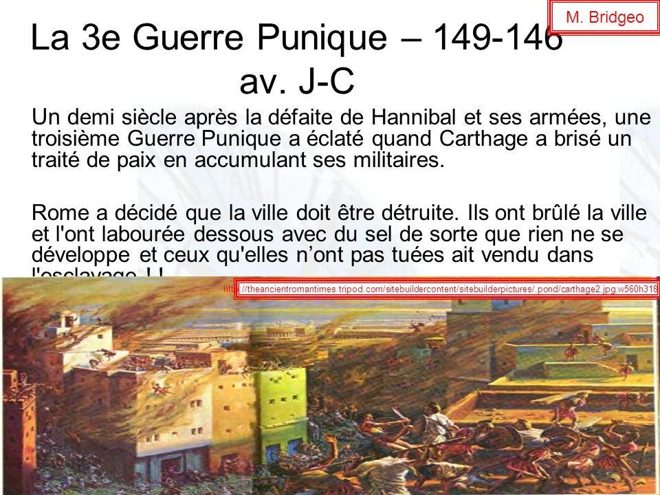 La 3e Guerre Punique – 149-146 av. J-C