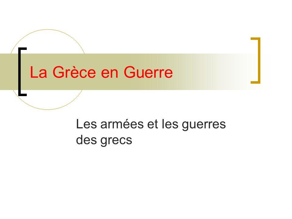 Les armées et les guerres des grecs