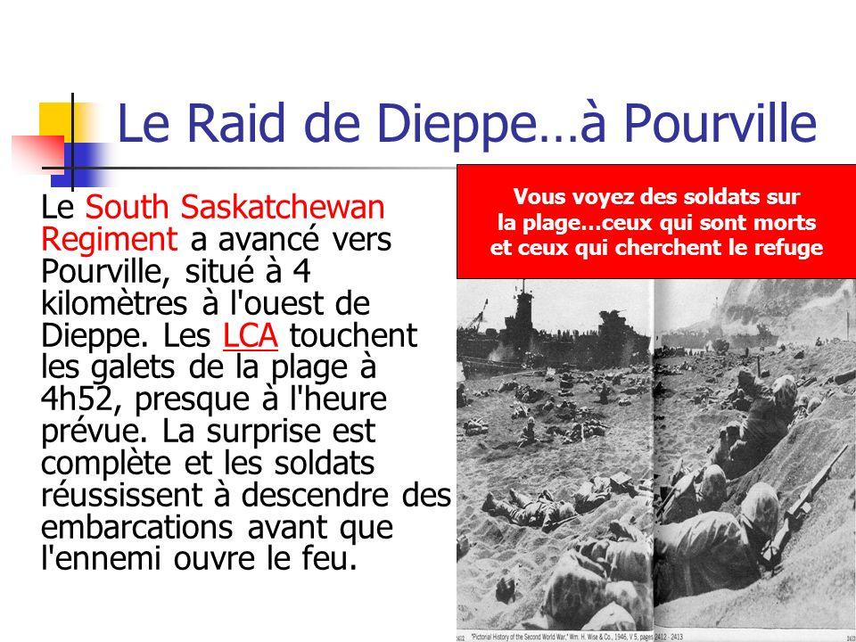 Le Raid de Dieppe…à Pourville