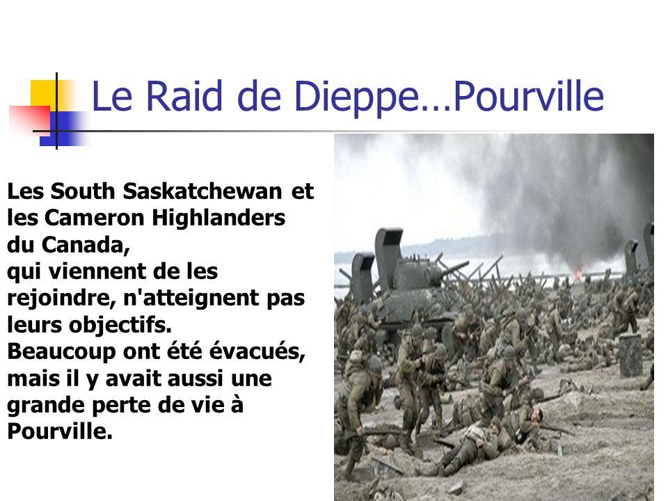 Le Raid de Dieppe…Pourville