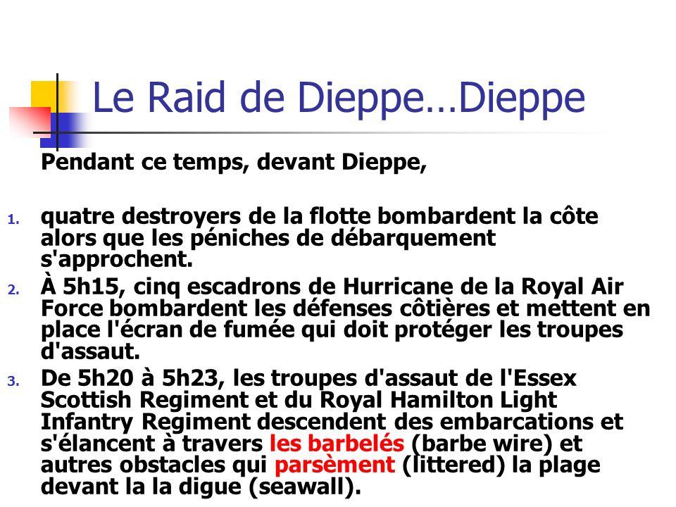 Le Raid de Dieppe…Dieppe