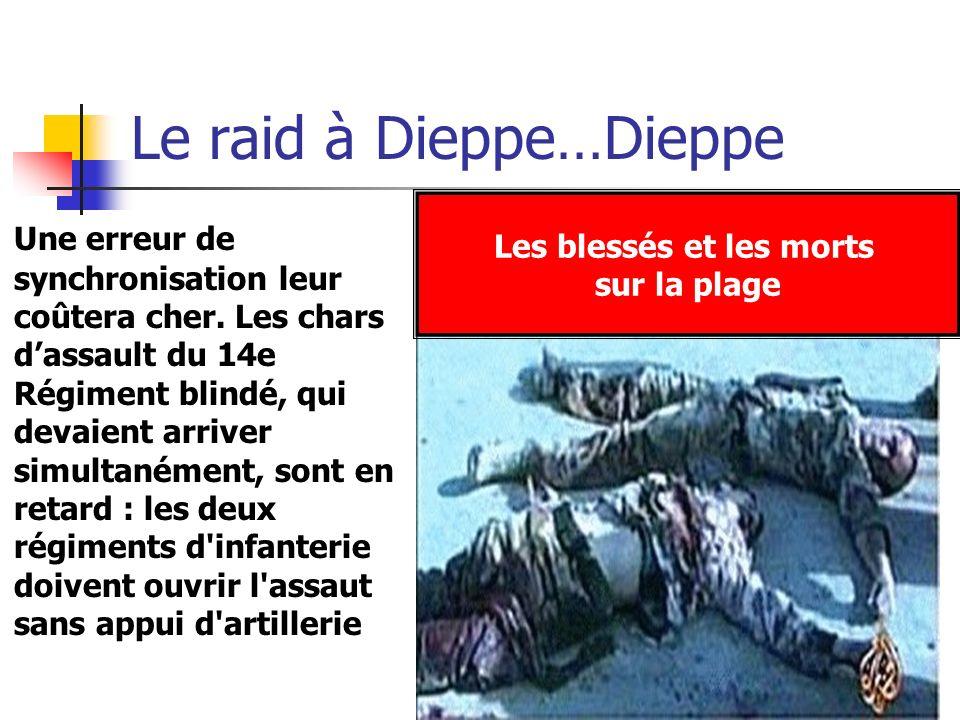 Le raid à Dieppe…Dieppe