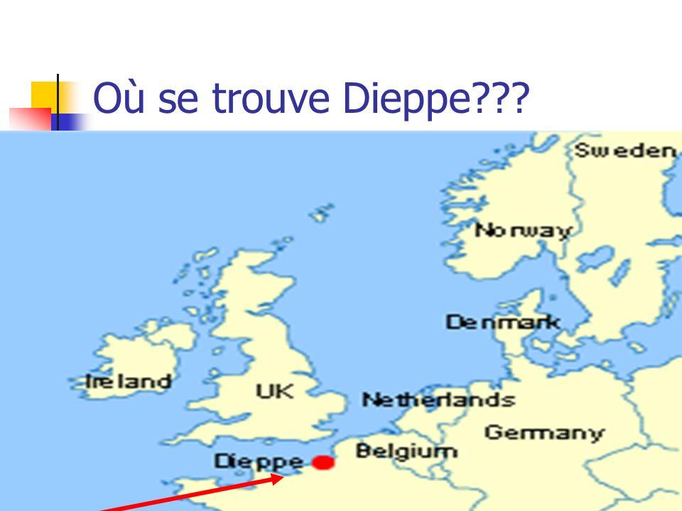 Où se trouve Dieppe