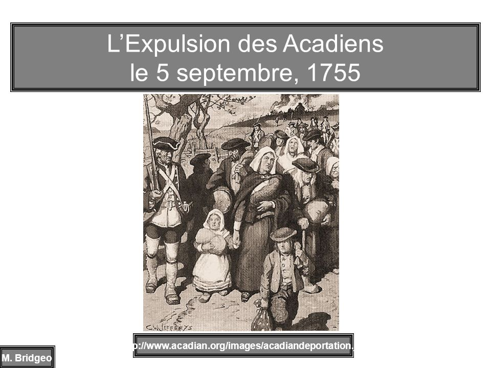 L'Expulsion des Acadiens