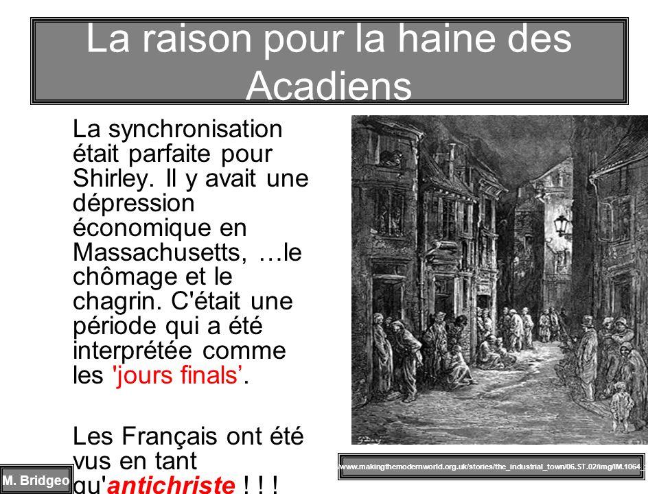 La raison pour la haine des Acadiens