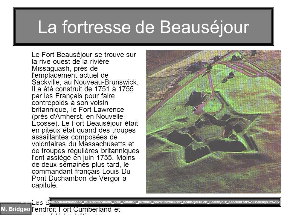 La fortresse de Beauséjour