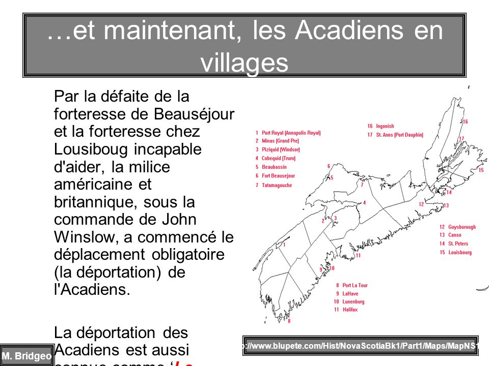 …et maintenant, les Acadiens en villages