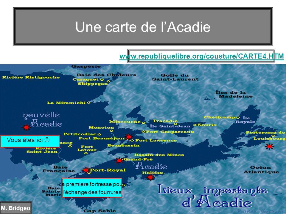 Une carte de l'Acadie www.republiquelibre.org/cousture/CARTE4.HTM