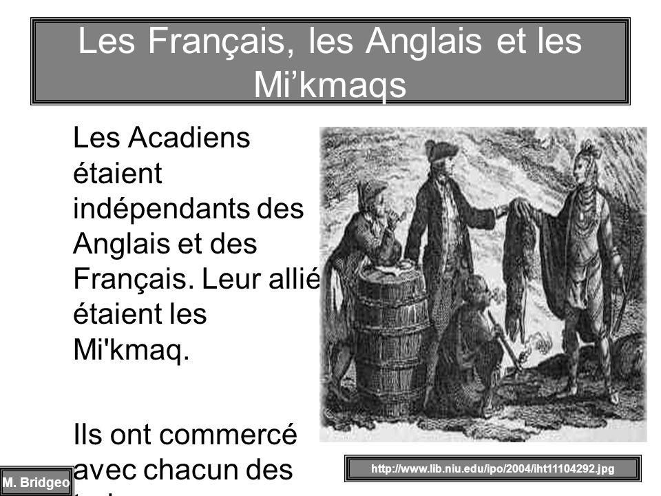 Les Français, les Anglais et les Mi'kmaqs