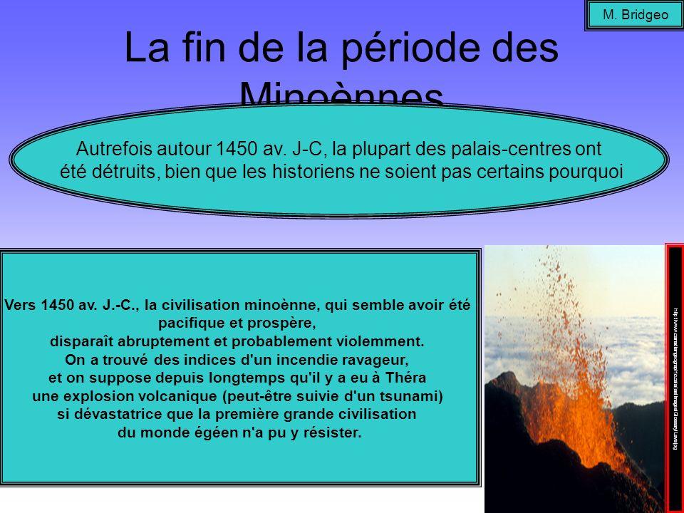 La fin de la période des Minoènnes