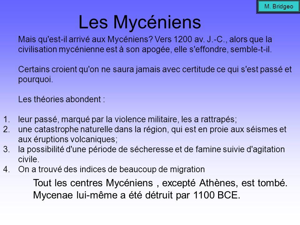 M. BridgeoLes Mycéniens.