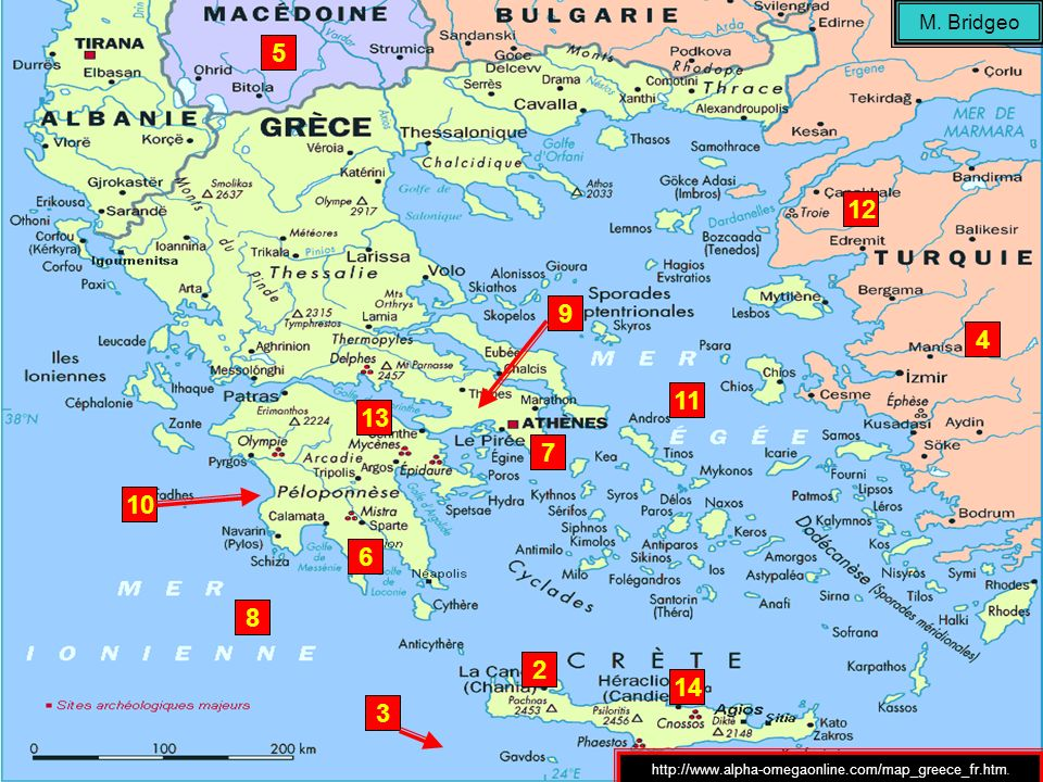 M. Bridgeo 5 12 9 4 11 13 7 10 6 8 2 14 3 http://www.alpha-omegaonline.com/map_greece_fr.htm.