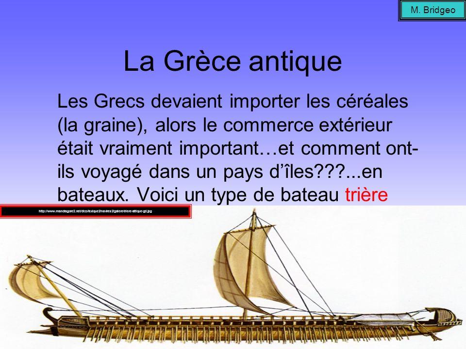 M. Bridgeo La Grèce antique.