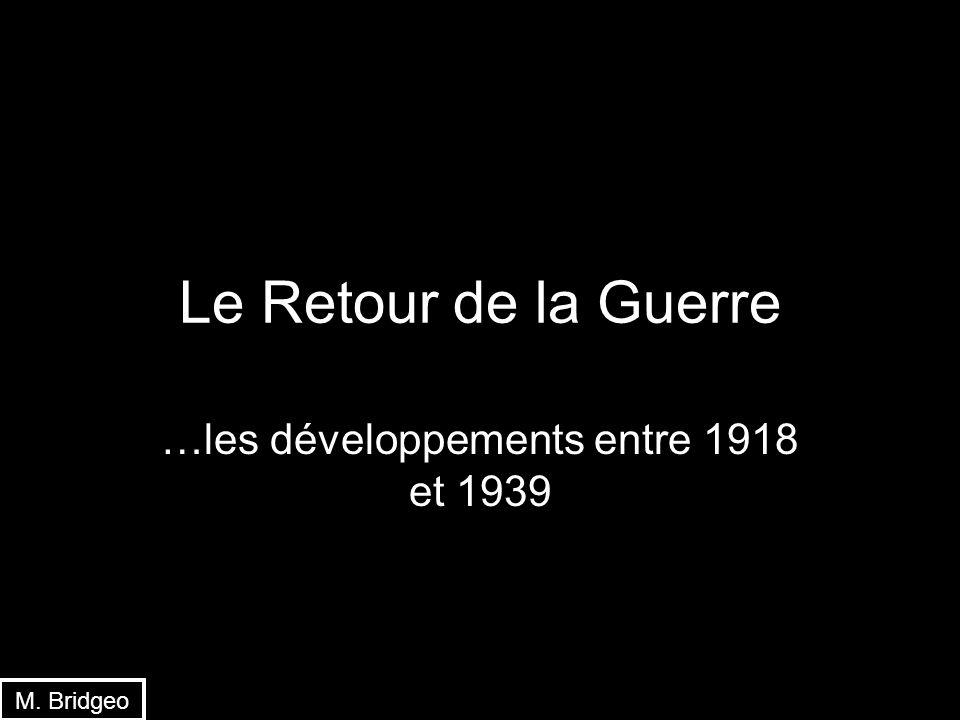 …les développements entre 1918 et 1939