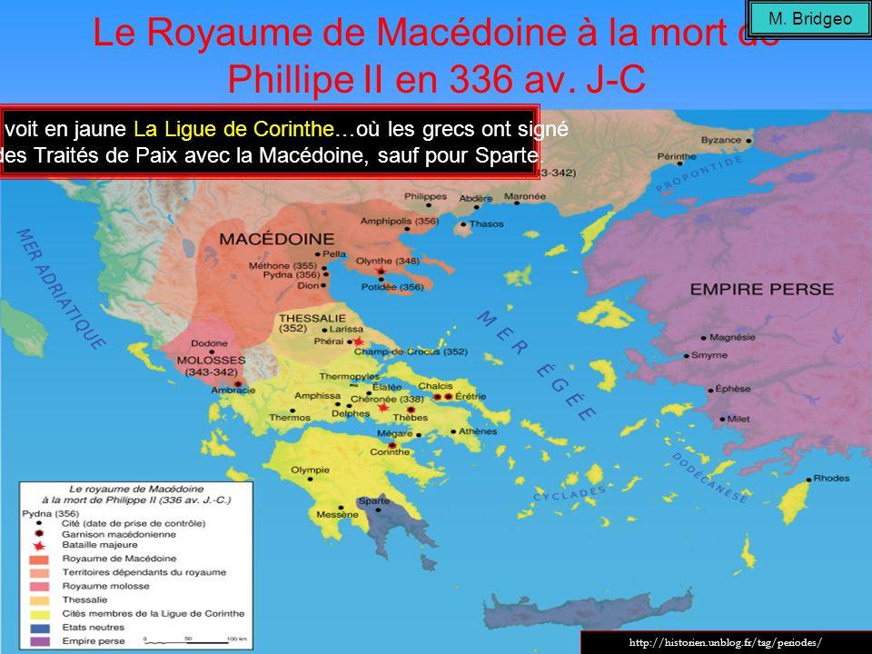 Le Royaume de Macédoine à la mort de Phillipe II en 336 av. J-C