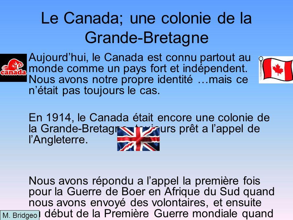 Le Canada; une colonie de la Grande-Bretagne