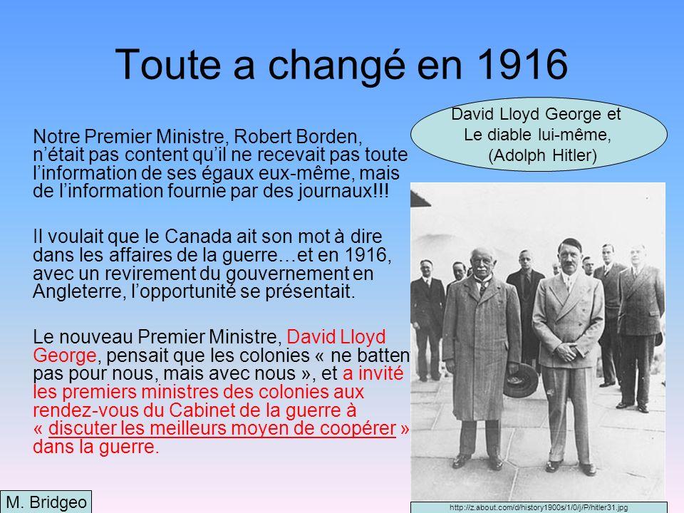 Toute a changé en 1916David Lloyd George et. Le diable lui-même, (Adolph Hitler)