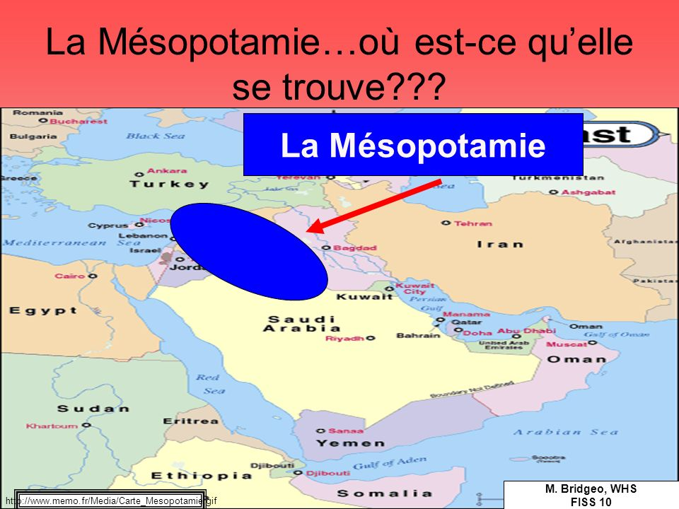 La Mésopotamie…où est-ce qu'elle se trouve