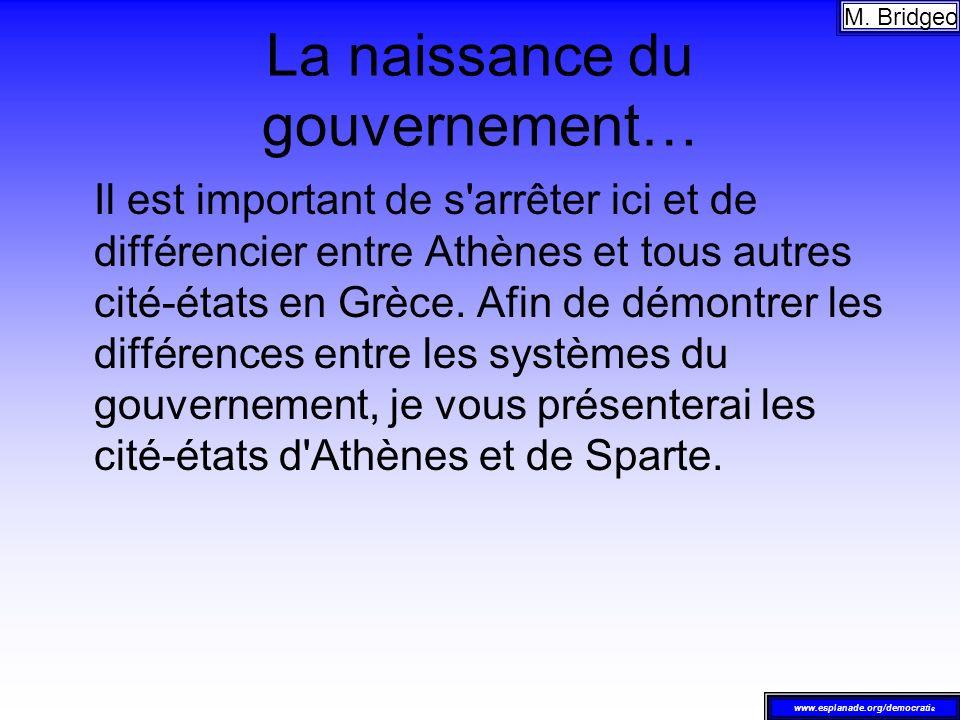 La naissance du gouvernement…