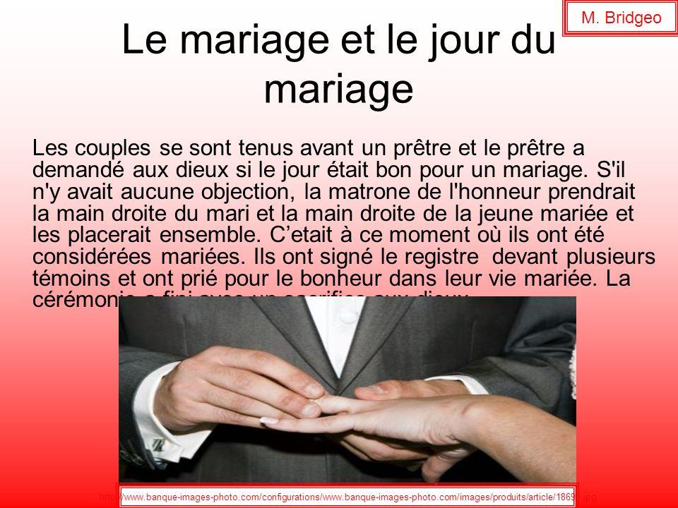 Le mariage et le jour du mariage