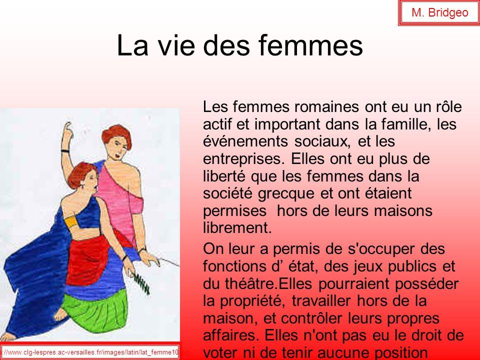 M. Bridgeo La vie des femmes.