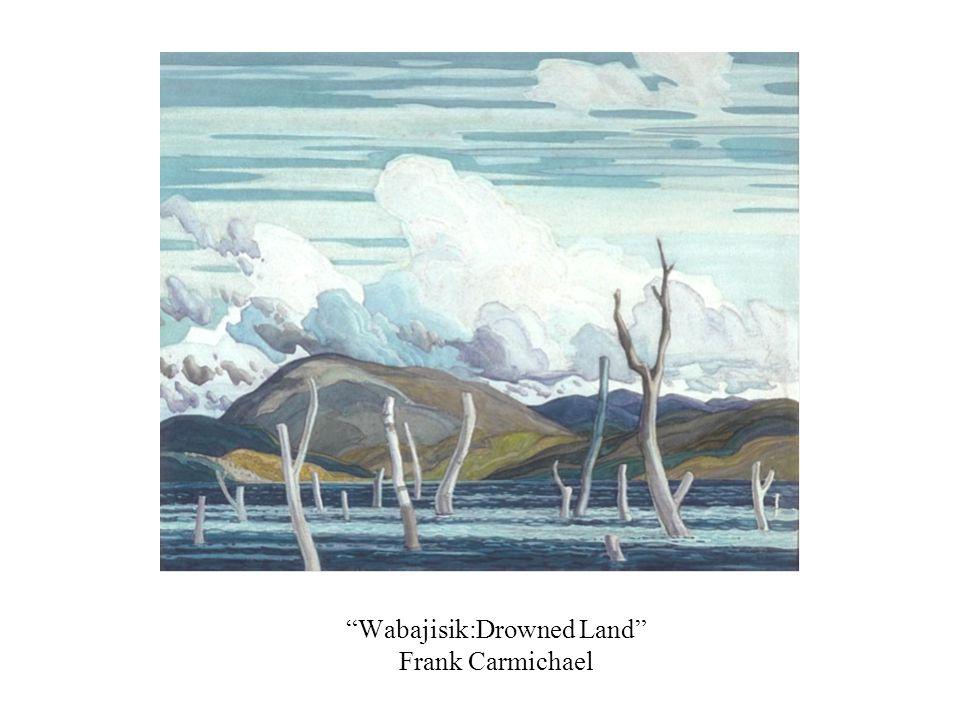 Wabajisik:Drowned Land Frank Carmichael