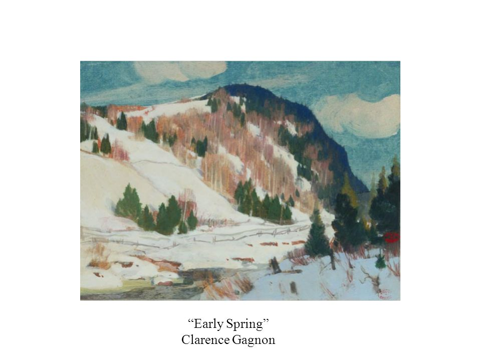Early Spring Clarence Gagnon