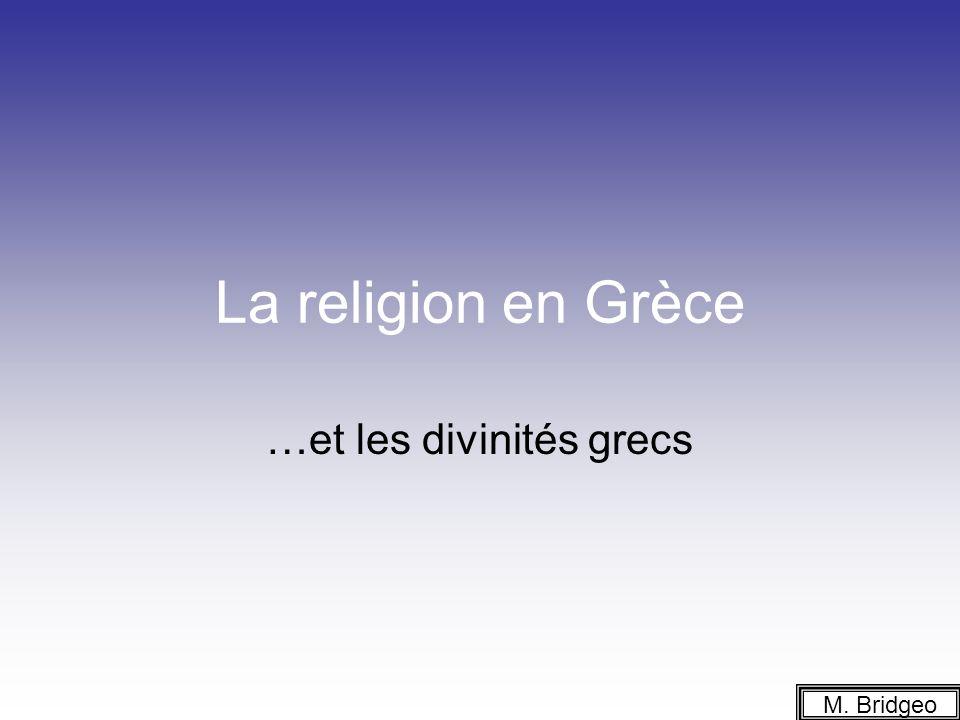 …et les divinités grecs