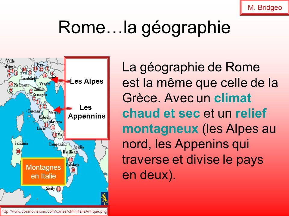 M. Bridgeo Rome…la géographie. Les Alpes. Les. Appennins.