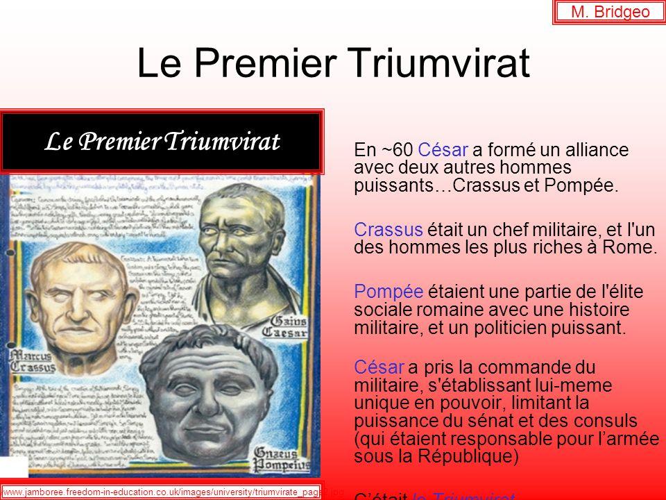 Le Premier Triumvirat Le Premier Triumvirat