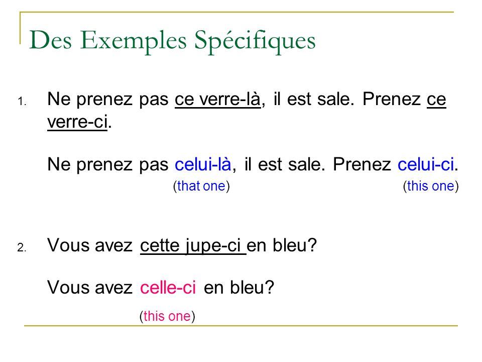 Des Exemples Spécifiques