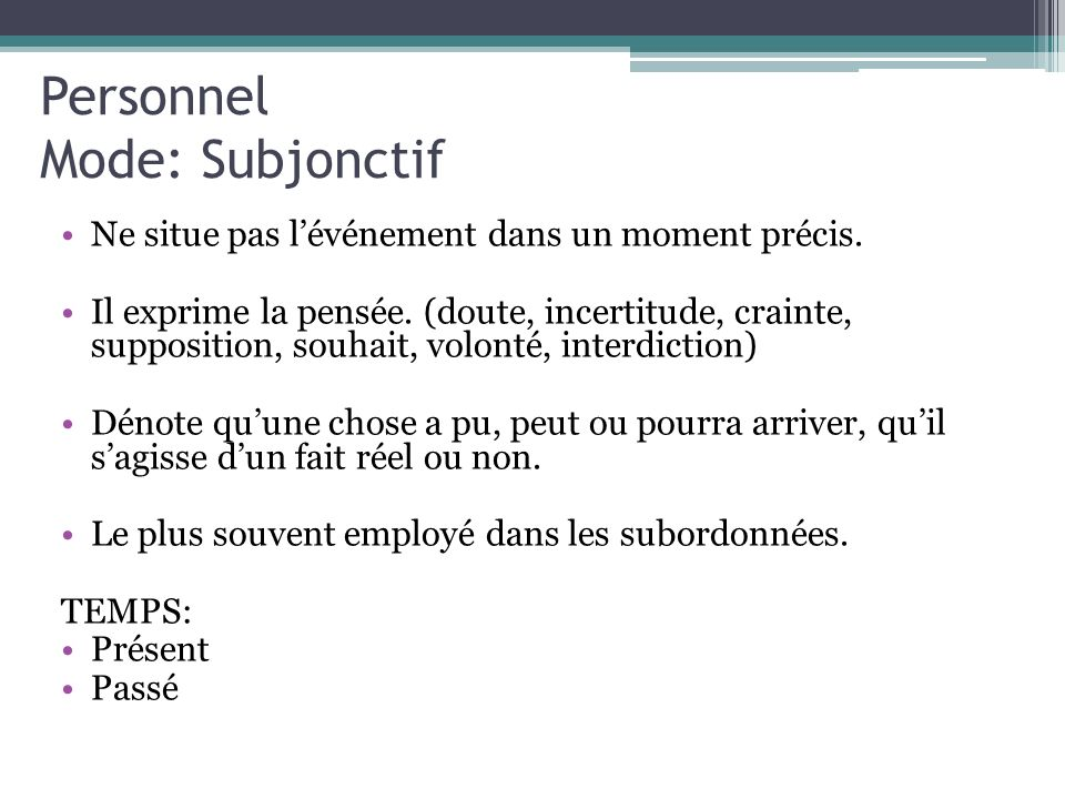 Personnel Mode: Subjonctif