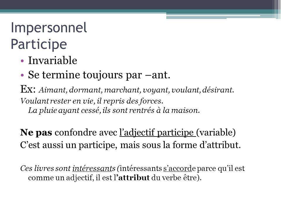 Impersonnel Participe
