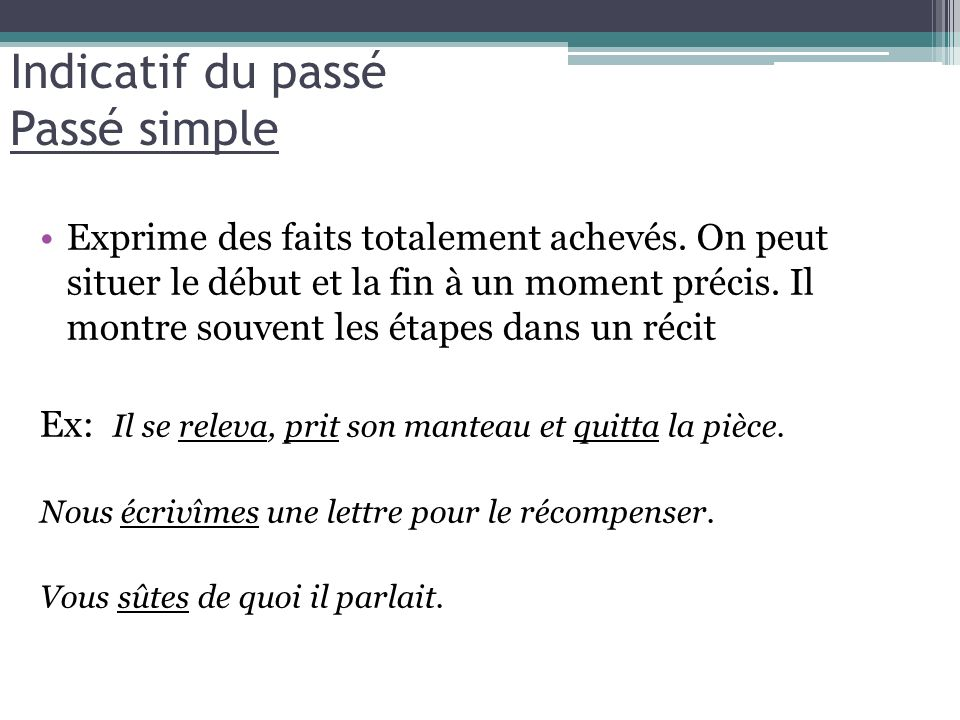 Indicatif du passé Passé simple