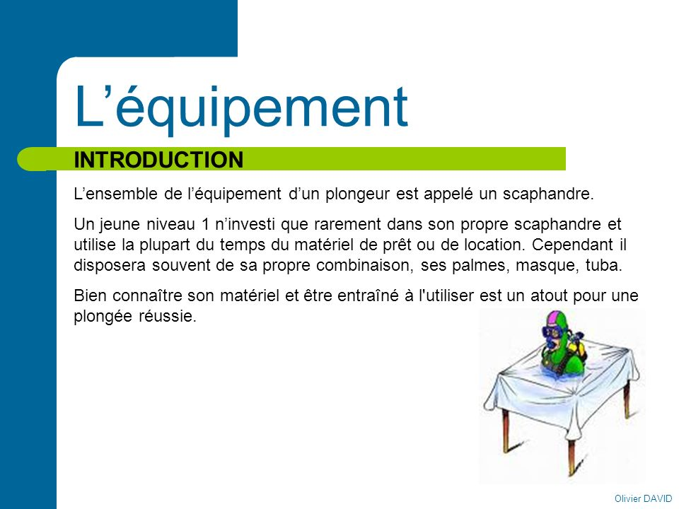 L'équipement INTRODUCTION