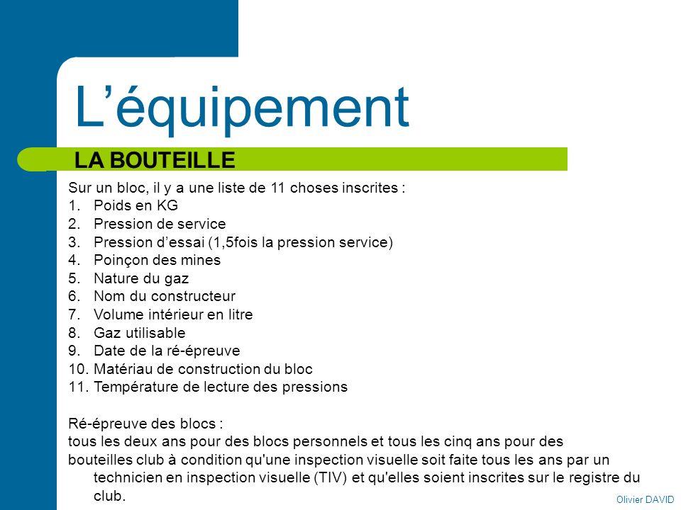 L'équipement LA BOUTEILLE