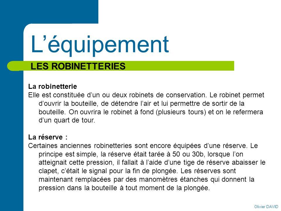 L'équipement LES ROBINETTERIES La robinetterie