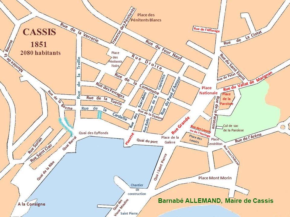 CASSIS 1851 2080 habitants Barnabé ALLEMAND, Maire de Cassis