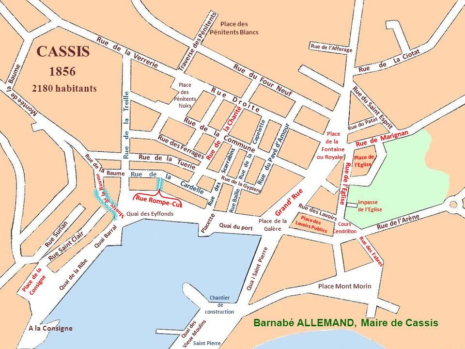 CASSIS 1856 2180 habitants Barnabé ALLEMAND, Maire de Cassis