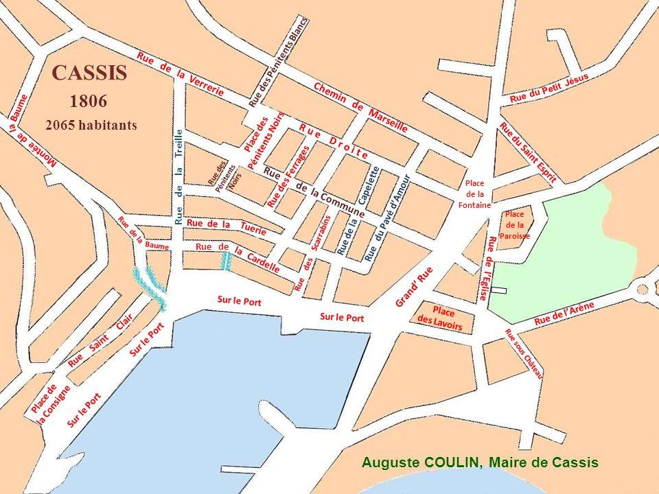 CASSIS 1806 2065 habitants Auguste COULIN, Maire de Cassis