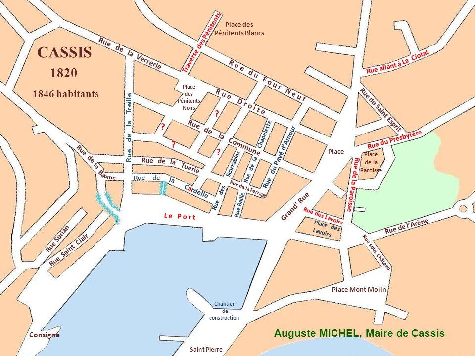 CASSIS 1820 1846 habitants Auguste MICHEL, Maire de Cassis