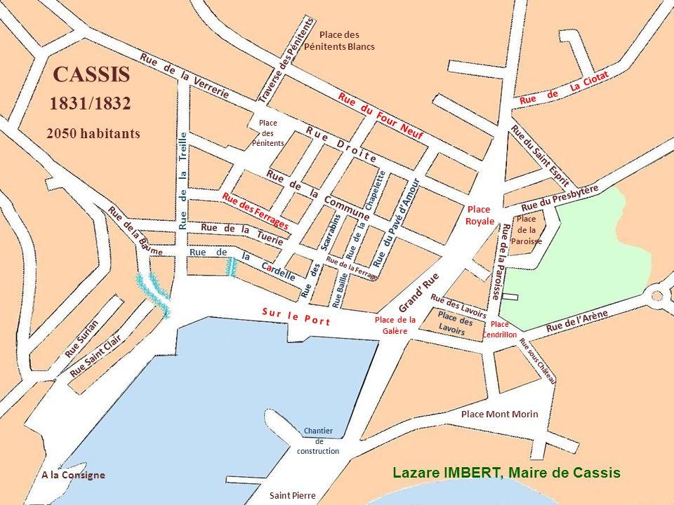 CASSIS 1831/1832 2050 habitants Lazare IMBERT, Maire de Cassis