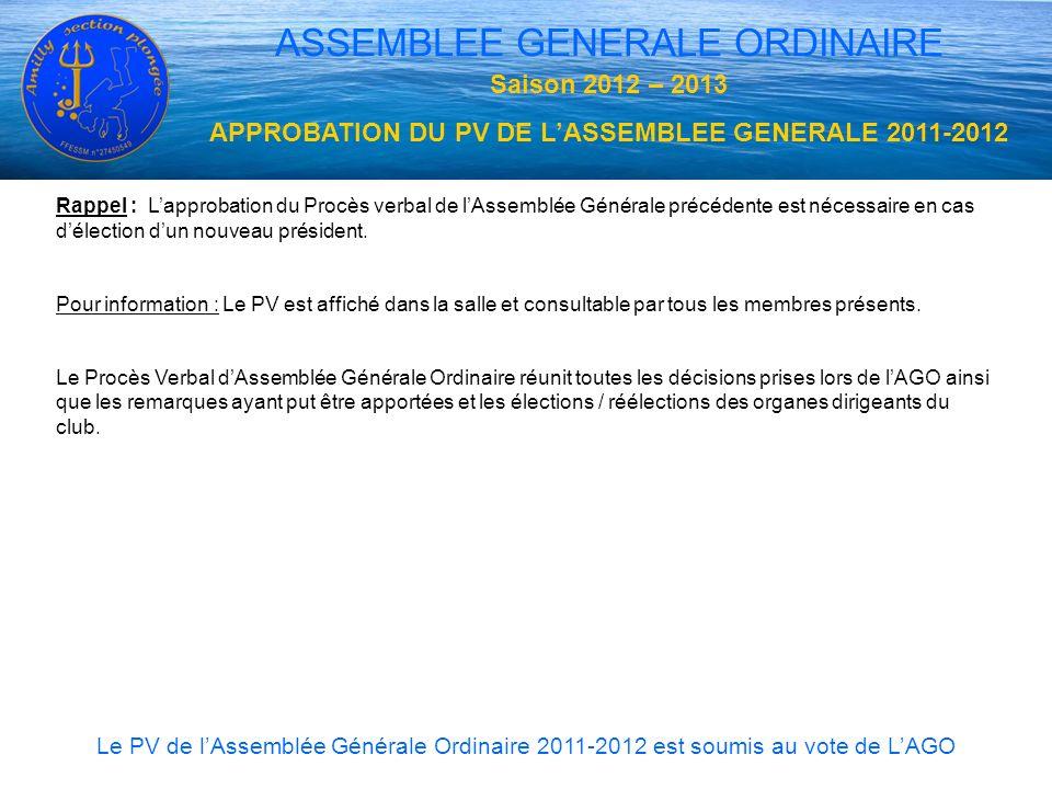 APPROBATION DU PV DE L'ASSEMBLEE GENERALE 2011-2012