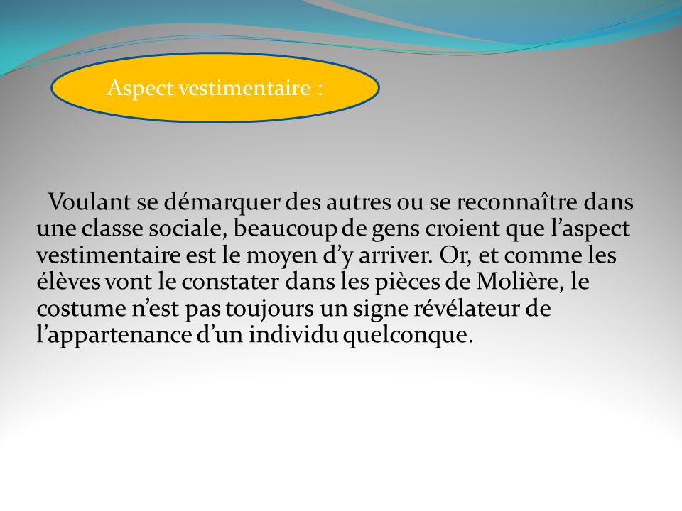 Aspect vestimentaire :