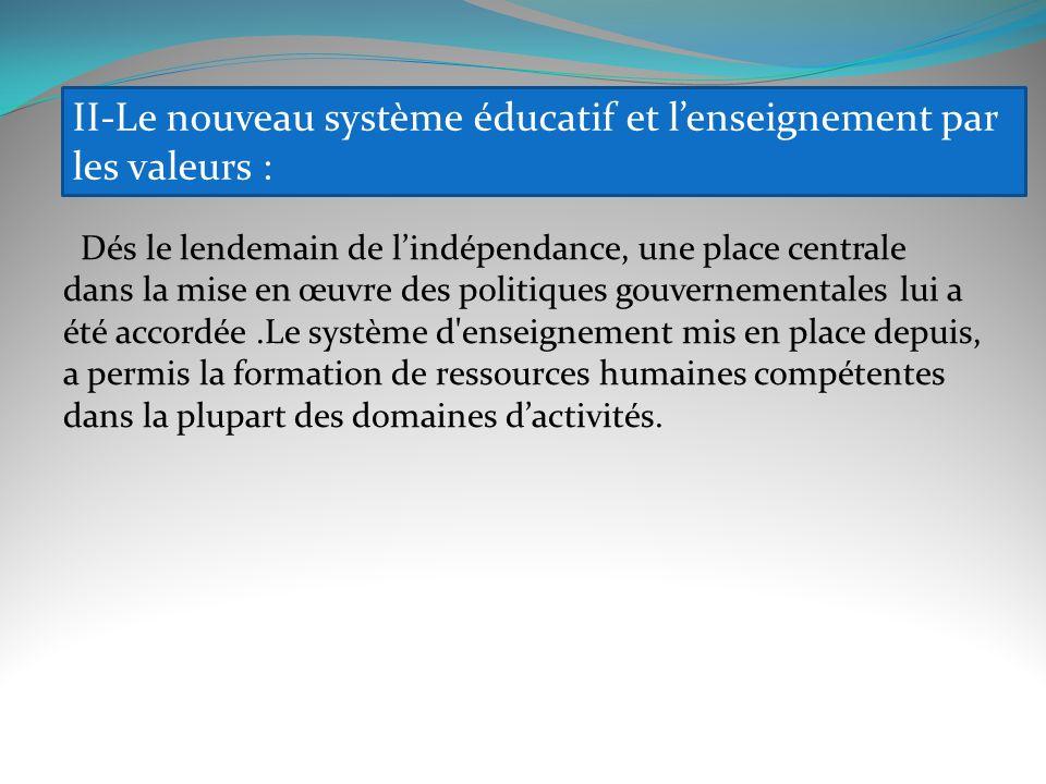 II-Le nouveau système éducatif et l'enseignement par les valeurs :